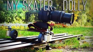 Movie Yeah MY Skater-Dolly - Обзор